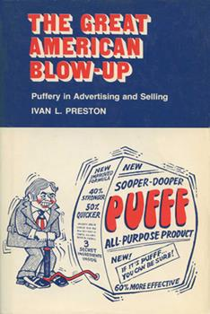 Paperback The Great American Blow-Up: Puffery in Advertising and Selling Book