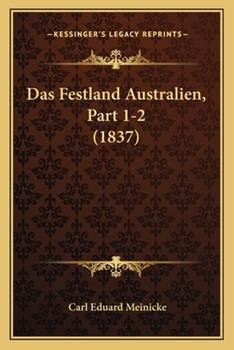 Paperback Das Festland Australien, Part 1-2 Book