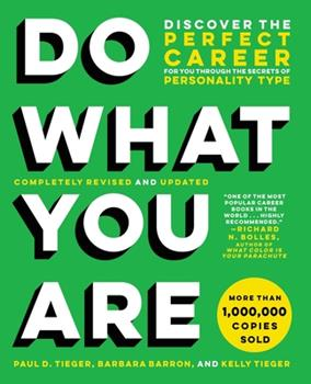 Paperback Do What You Are: Discover the Perfect Career for You Through the Secrets of Personality Type Book