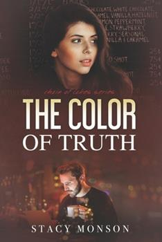 The Color of Truth - Book #3 of the Chain of Lakes