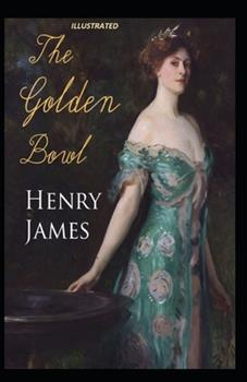 Paperback The Golden Bowl Illustrated Book