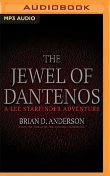 The Jewel of Dantenos: Lee Starfinder Adventure: from the World of the Godling Chronicles, Book 0.5 - Book  of the Godling Chronicles
