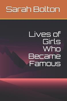 Paperback Lives of Girls Who Became Famous Book