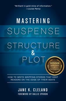 Mastering Plot Twists: How to Use Suspense, Targeted Storytelling Strategies, and Structure to Captivat E Your Readers 159963967X Book Cover
