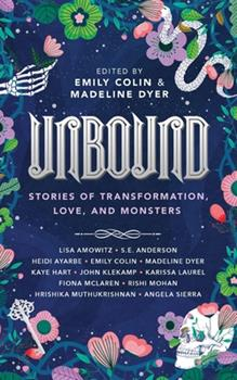 Paperback Unbound: Stories of Transformation, Love, and Monsters Book