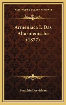 Hardcover Armeniaca I das Altarmenische Book