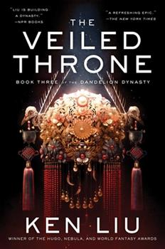 The Veiled Throne - Book #3 of the Dandelion Dynasty