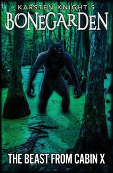 The Beast from Cabin X (Bonegarden #3) 1700553879 Book Cover