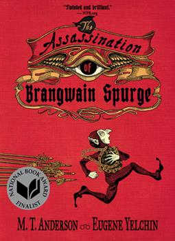 The Assassination of Brangwain Spurge 0763698229 Book Cover
