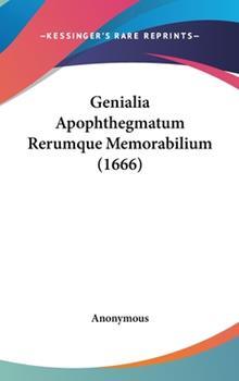 Hardcover Genialia Apophthegmatum Rerumque Memorabilium Book