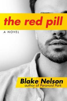 The Red Pill: A Novel 1642931896 Book Cover