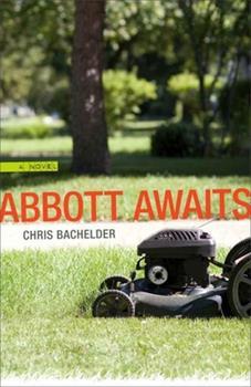 Abbott Awaits: A Novel (Yellow Shoe Fiction) 0807137227 Book Cover