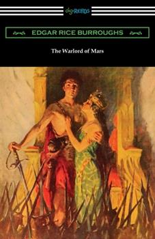 The Warlord of Mars - Book #3 of the Barsoom