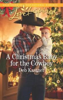 A Christmas Baby for the Cowboy - Book #8 of the Cowboy Country
