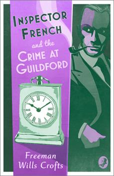 Inspector French and the Crime at Guildford 0008393249 Book Cover