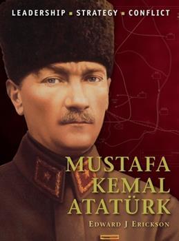 Mustafa Kemal Atatürk - Book #30 of the Command