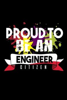 Paperback Proud to Be an Engineer Citizen : 110 Game Sheets - 660 Tic-Tac-Toe Blank Games - Soft Cover Book for Kids - Traveling & Summer Vacations - 6 X 9 in - 15. 24 X 22. 86 Cm - Single Player - Funny Great Gift Book