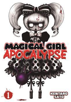 Magical Girl Apocalypse Vol. 1 - Book #1 of the Magical Girl Apocalypse