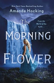 Paperback The Morning Flower : The Omte Origins (from the World of the Trylle) Book