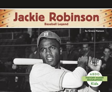 Jackie Robinson: Baseball Legend - Book  of the History Maker Biographies