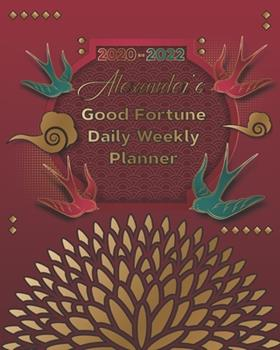 Paperback 2020-2022 Alex's Good Fortune Daily Weekly Planner : A Personalized Lucky Three Year Planner with Motivational Quotes Book