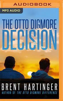The Otto Digmore Decision 171350796X Book Cover