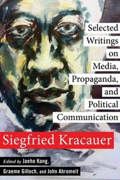 Hardcover Selected Writings on Media, Propaganda, and Political Communication Book