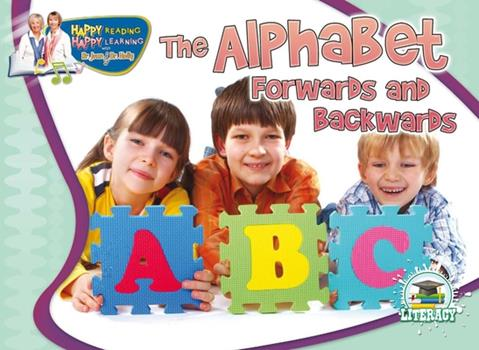 The Alphabet Forwards and Backwards 1615902031 Book Cover