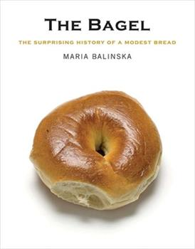 The Bagel: A Cultural History 0300158203 Book Cover
