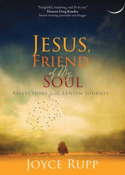 Paperback Jesus, Friend of My Soul: Reflections for the Lenten Journey Book