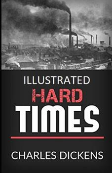 Paperback Hard Times Illustrated Book