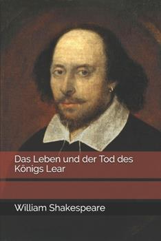 Paperback Das Leben und der Tod des K?nigs Lear [German] Book