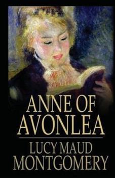 Paperback Anne of Avonlea Illustrated Book