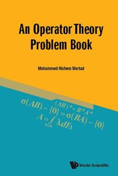 Hardcover An Operator Theory Problem Book