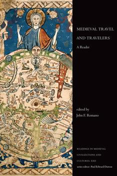 Hardcover Medieval Travel and Travelers: A Reader Book