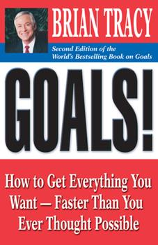 Paperback Goals!: How to Get Everything You Want--Faster Than You Ever Thought Possible Book