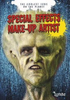 Special Effects Make-Up Artist 1410954862 Book Cover