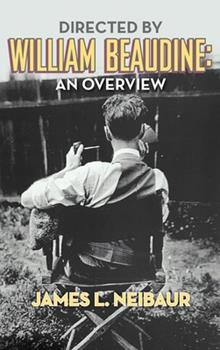 Hardcover Directed by William Beaudine: An Overview (hardback) Book