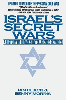 Paperback Israel's Secret Wars: A History of Israel's Intelligence Services Book