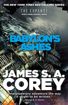 Babylon's Ashes - Book #6 of the Expanse Chronological
