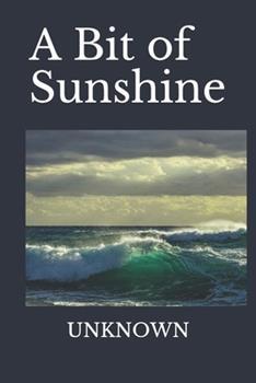 Paperback A Bit of Sunshine(illustrated) Book