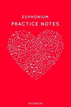 Paperback Euphonium Practice Notes Book