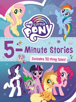 My Little Pony: 5-Minute Stories - Book  of the 5-Minute Stories