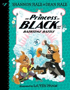 The Princess in Black and the Bathtime Battle - Book #7 of the Princess in Black