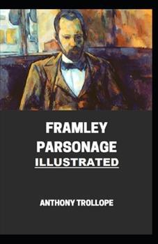 Paperback Framley Parsonage Illustrated Book