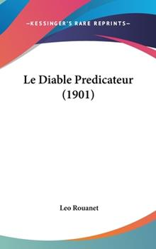 Hardcover Le Diable Predicateur Book