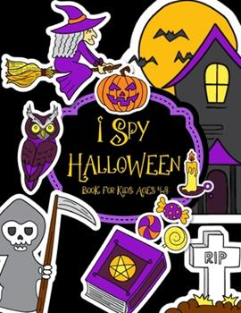 Paperback I Spy Halloween Book For Kids Ages 4-8: A Fun Spooky Cute Activity For Little Kids, Toddler and Preschool Book