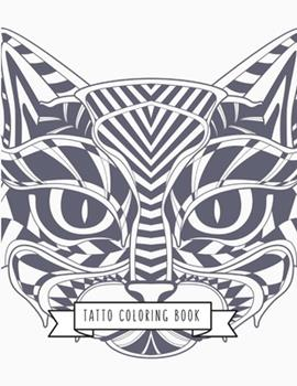 Paperback Tatto Coloring Book : Tatto Gifts for Kids 4-8, Girls or Adult Relaxation - Stress Relief Turkey Lover Birthday Coloring Book Made in USA Book