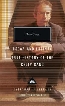 Oscar and Lucinda, True History of the Kelly Gang 1101908203 Book Cover