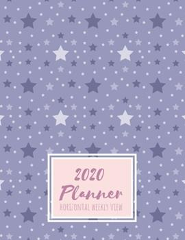 Paperback 2020 Planner Horizontal Weekly View: Minimalist Design Ready for You to Decorate with Your Favorite Planning Accessories Purple and Lavender Stars Book